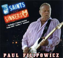 Saints & Sinners a CD by Paul Filipowicz Blues Guitarist, Singer, Songwriter, Harmonica